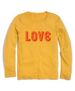 Love Logo Cute Quote Sweater