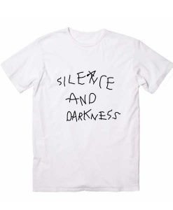 Silence And Darkness T-Shirt