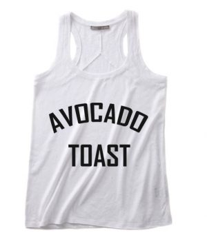 Avocado Toast Summer Funny Quote Tank top