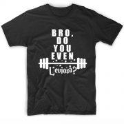 Bro Do You Even Leviosa T-Shirt