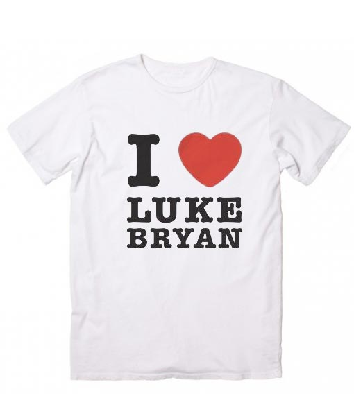fd69d326515874 I I Love Luke Bryan T-Shirt - Custom T-shirt No Minimum
