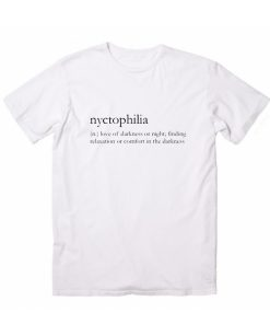 Nyctophilia Definition T-Shirt