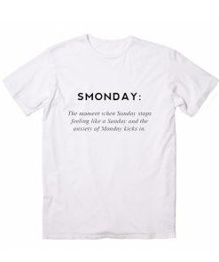 Smonday Definition T-Shirt