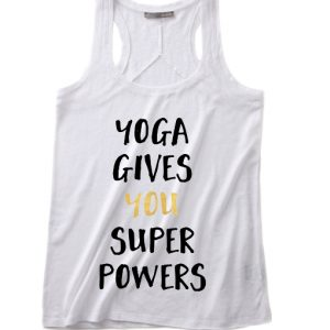 Yoga Gives You Super Powers Summer Tank top
