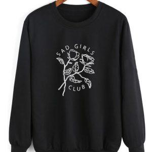Sad Girls Club Sweater Funny Sweatshirt