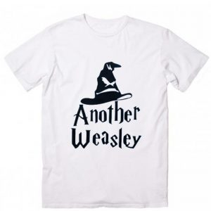 Another Weasley Harry Potter Quotes T-Shirt