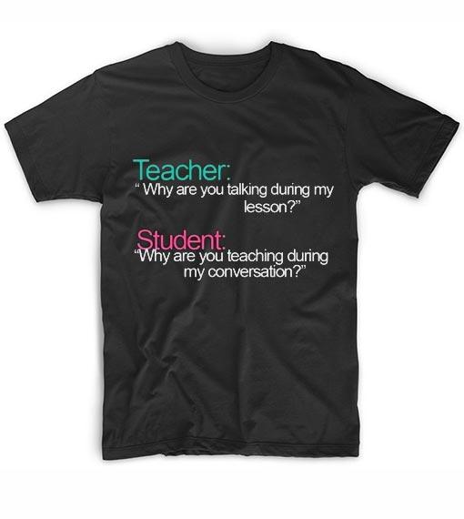 Class Conversation Cool T Shirt Quotes