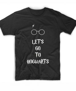 Lets Go To Hogwarts Harry Potter Quotes T-Shirt