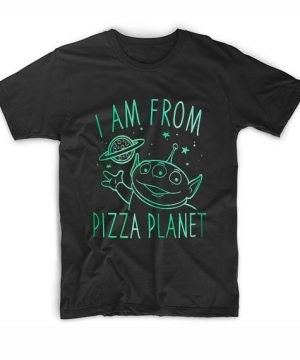 I Am From Pizza Planet T-Shirt. Disney Graphic Tees Shirt, Disney Whale Funny Movie Quotes