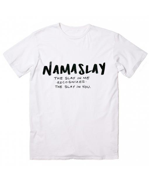 8667d267 Namaslay Funny T-Shirt - Clothfusion Custom T Shirts No Minimum