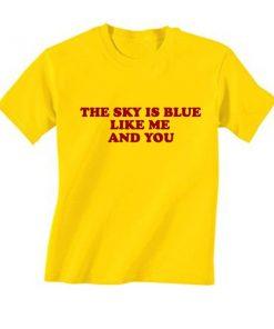 The Sky Like Me And You T-Shirt