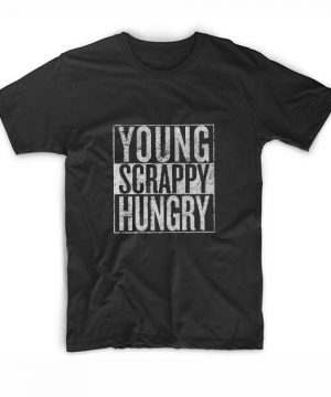 Young Scrappy Hungry T-Shirt