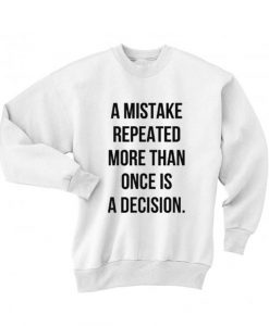 A Mistake Repeated Sweater