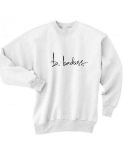 Be Badass Sweater