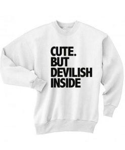Cute But Devilish Inside Sweater
