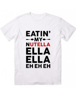 Eating My Nutella T-Shirt
