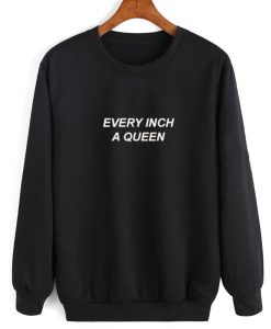 Every Inch A Queen Sweater