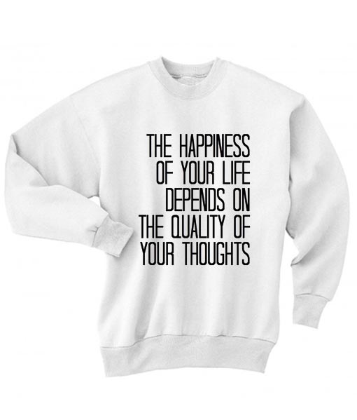 Happiness Of Your Life Sweater
