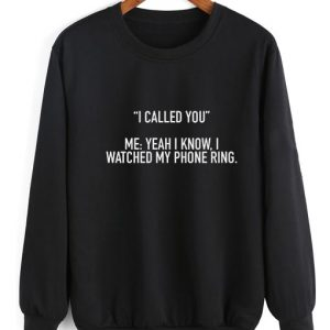 I Called You Sweater