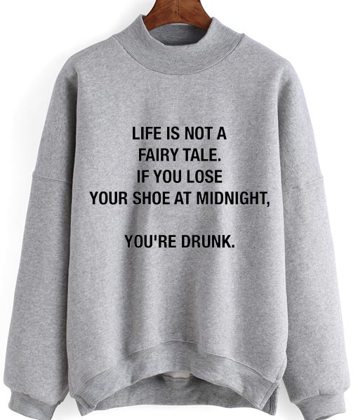 Life is Not A Fairy Tale Sweater