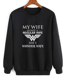 My Wife is Wonder Woman Sweater