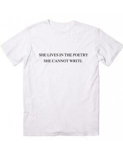 She Lives in The Poetry T-Shirt