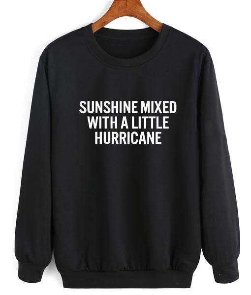 Sunshine Mixed With A Little Hurricane Sweater
