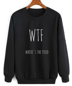 WTF Where's The Food Sweater