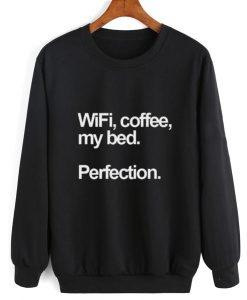 Wifi Coffee My Bed Sweater