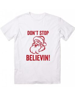 Don't Stop Believin' Christmas T-Shirt