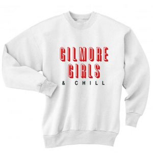 Gilmore Girls and Chill Sweater