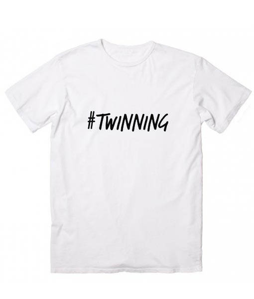 a13c3e1c4 Hashtag Twinning T-Shirt - Clothfusion Custom T Shirts No Minimum