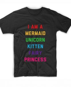 I Am A Mermaid Unicorn Kitten Fairy Princess T-Shirt