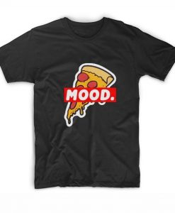 Pizza Mood T-Shirt