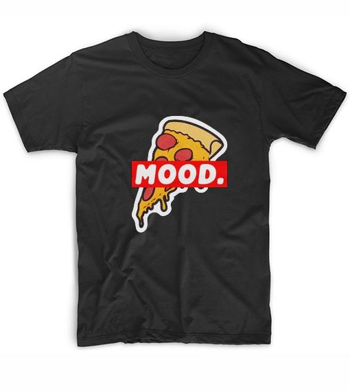 Pizza Mood T-Shirt