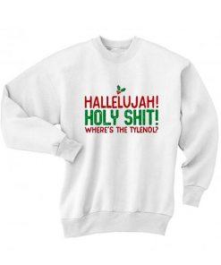 Hallelujah Holy Shit Where's the Tylenol Sweater
