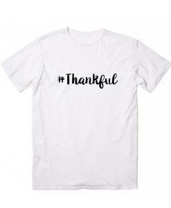 Hashtag Thankful T-Shirt