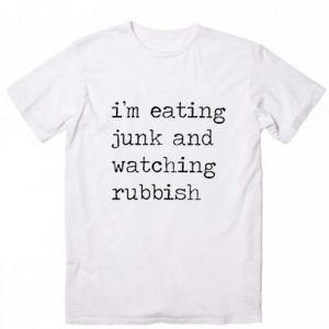 Home Alone Quote I'm Eating Junk And Watching Rubbish T-Shirt