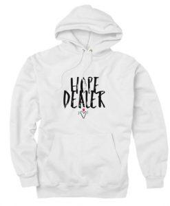 Hope Dealer Hoodie Men And Women Fashion Hoodie