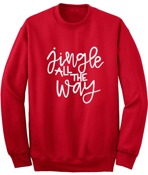 aaee9333ee0 Jingle All the Way Sweater - Ugly Christmas Sweater