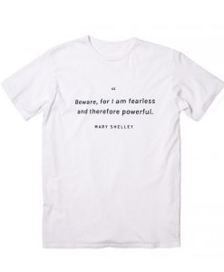 Mary Shelley Quotes T-Shirt