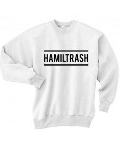 Hamiltrash Sweater