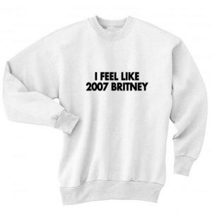 I Feel Like 2007 Sweater