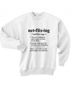 Netflixing Definition Sweater