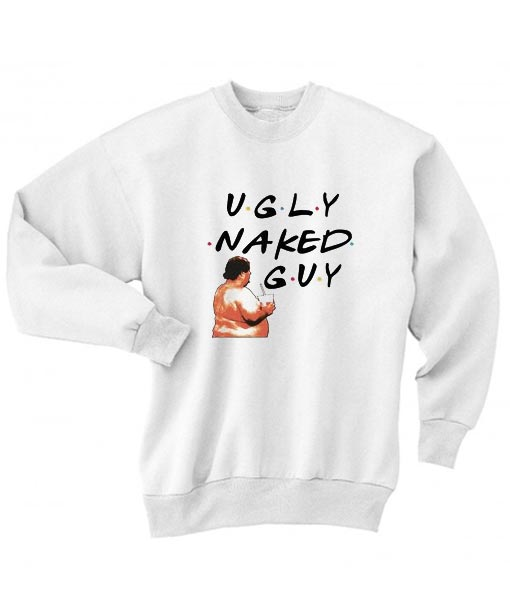 Ugly Naked Guy Friends TV Show Sweater