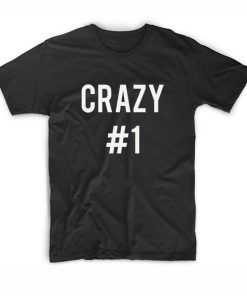 Crazy No 1 T-shirt