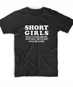 Short Girls Funny T-shirt
