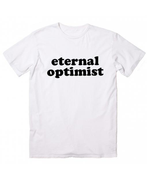 Eternal Optimist T-shirt
