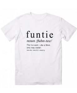 Funtie Definition T-shirt
