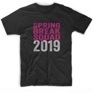Spring Break Squad 2019 T-shirt